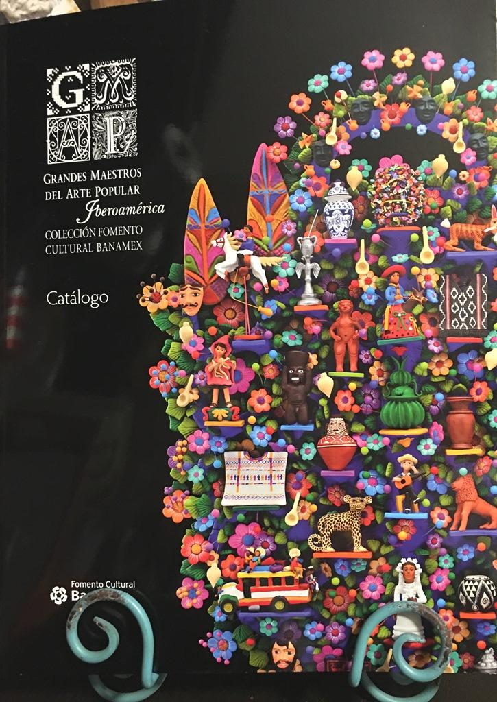 Un catálogo de museo. Grandes Maestros del Arte Popular - Banamex